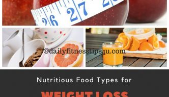 Best Foods to Eat : Nutritious Food Types For Weight Loss