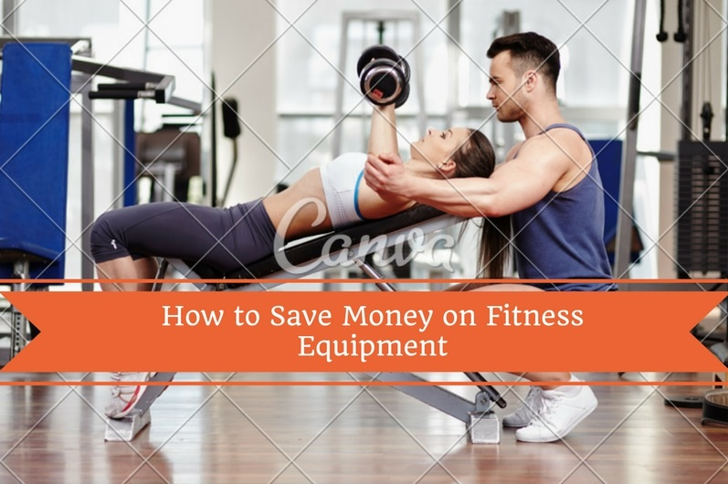 how-to-save-money-on-fitness-equipment