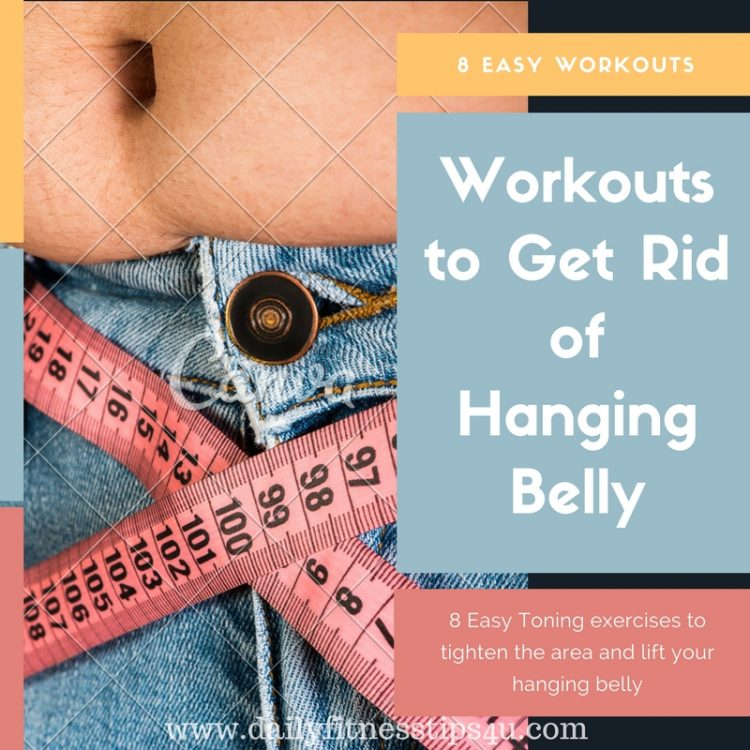 Workouts to Get Rid of Hanging Belly