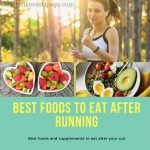 Best Foods to Eat after Running