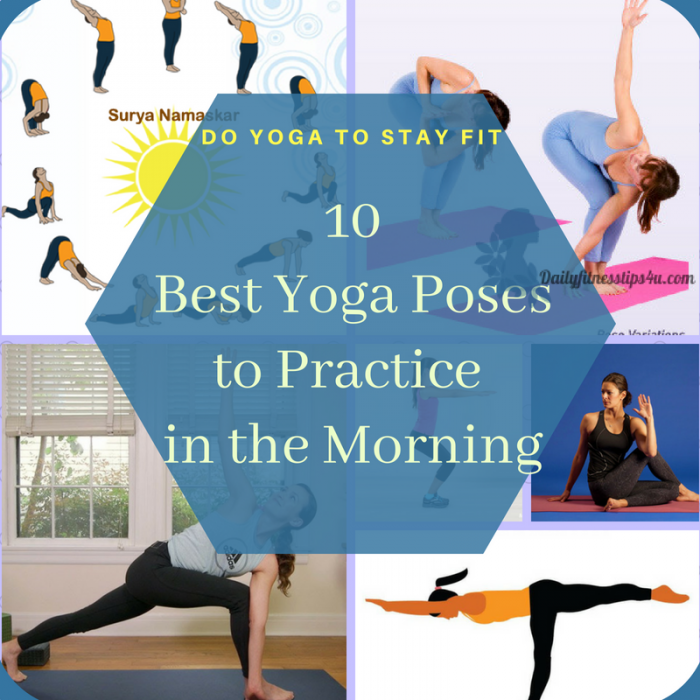 Best Yoga Poses to Practice In The Morning