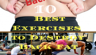10 Best Exercise to Destroy Back Fat