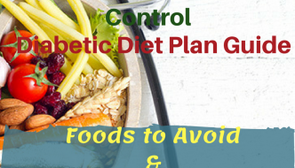 Diabetic Diet Plan Guide: Foods to Avoid, What to Eat & Best Weight Loss Plan