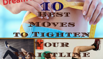 Top 10 Moves To Tighten Your Waistline : Best Exercises for Waist