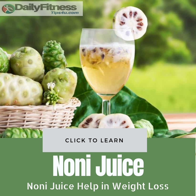 Noni Juice Help in Weight Loss