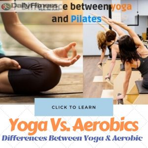 Yoga and Aerobic Exercises