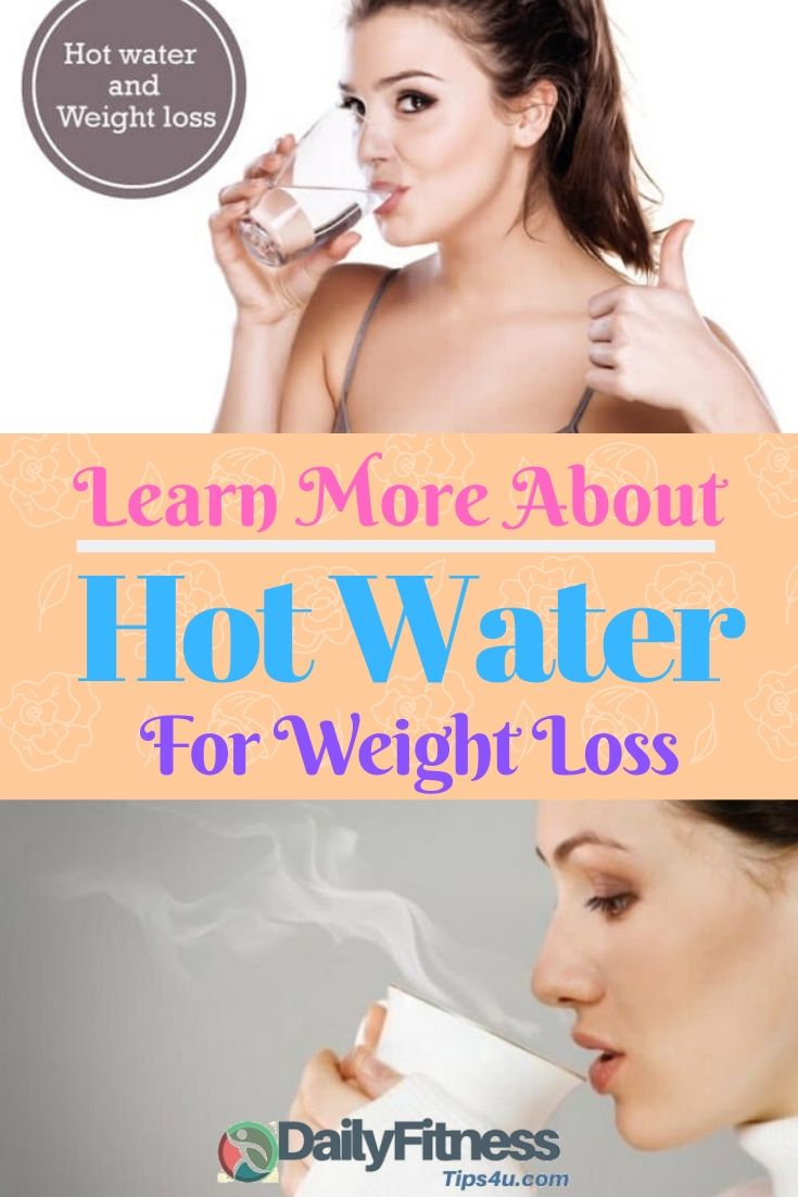 Drinking Hot Water For Weight loss