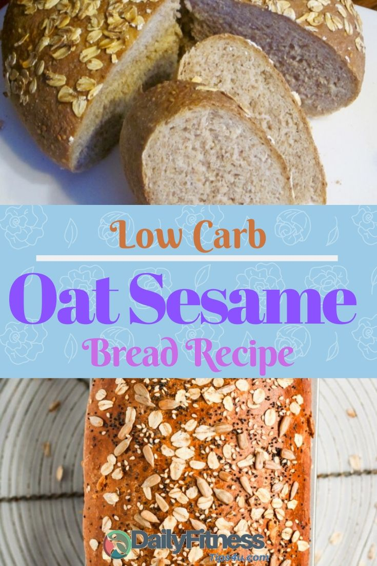 Low Carb Oat Sesame Bread Recipe