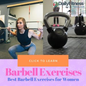 Best Barbell Exercises for Women