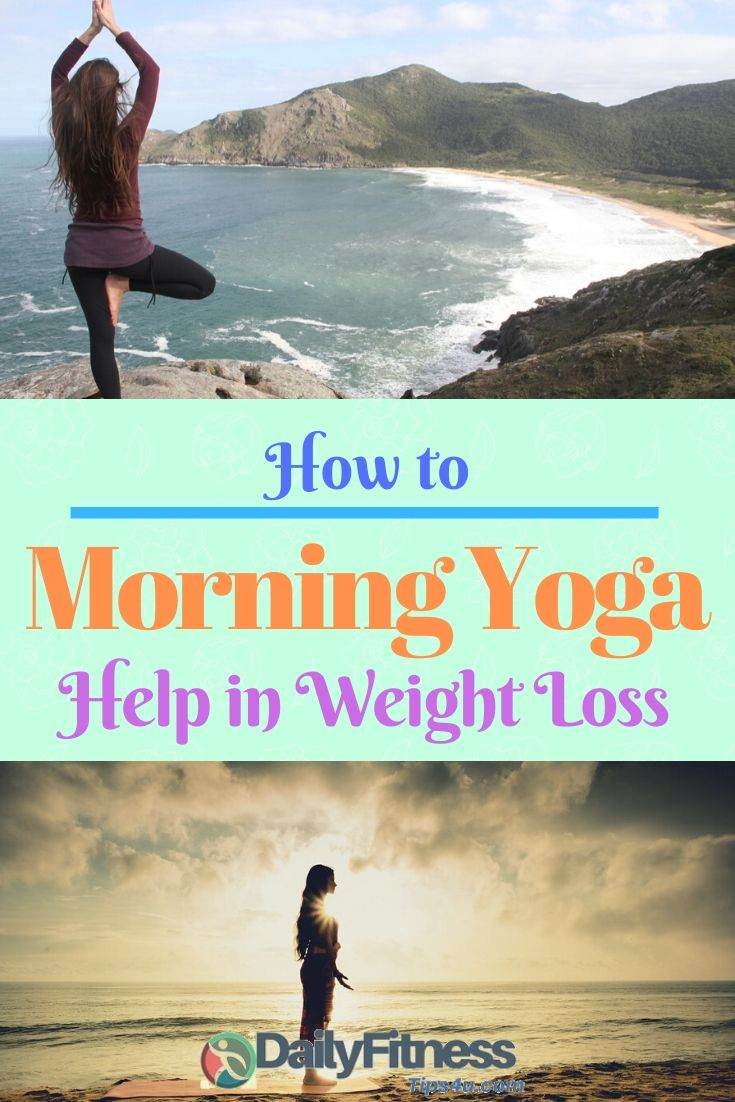 Morning Yoga Help in Weight Loss
