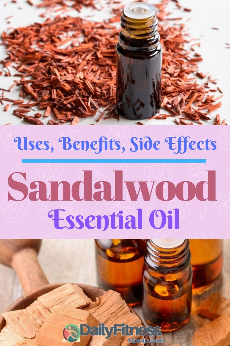 Sandalwood Essential Oil - Uses, Benefits and Side Effects