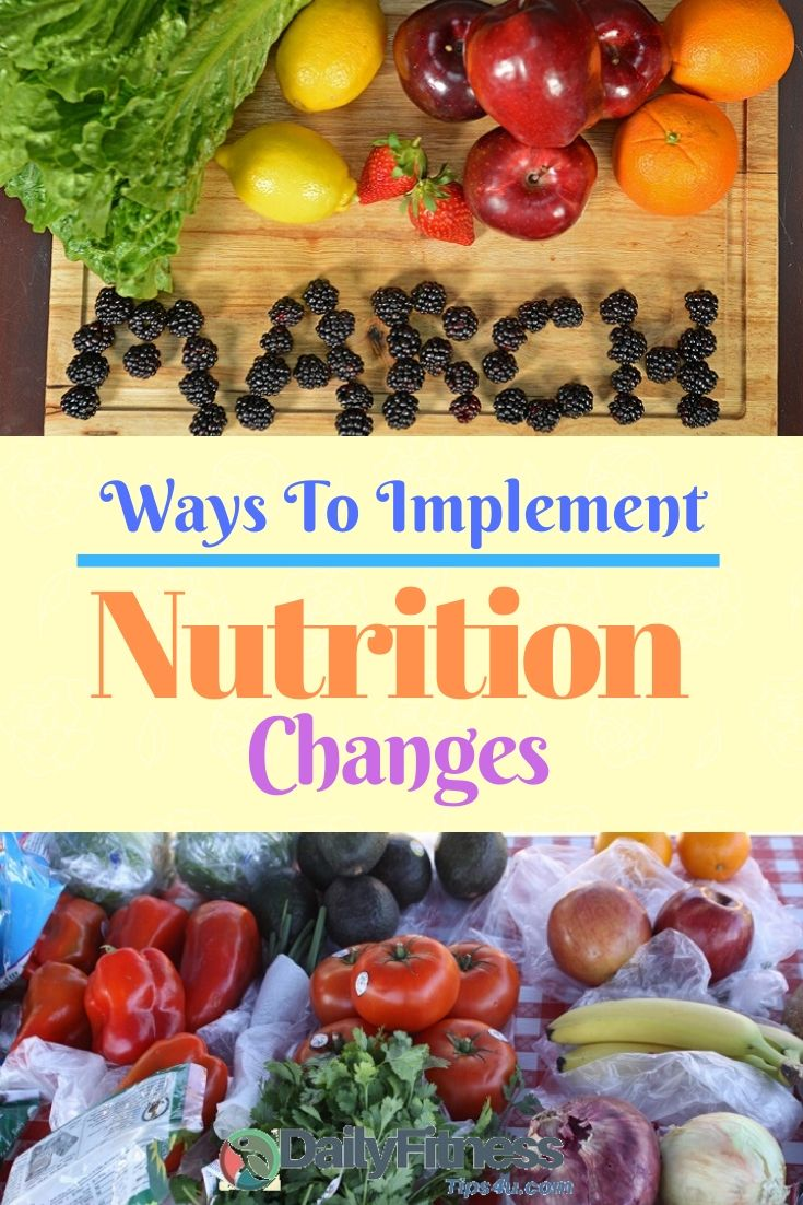 Ways To Implement Nutrition Changes