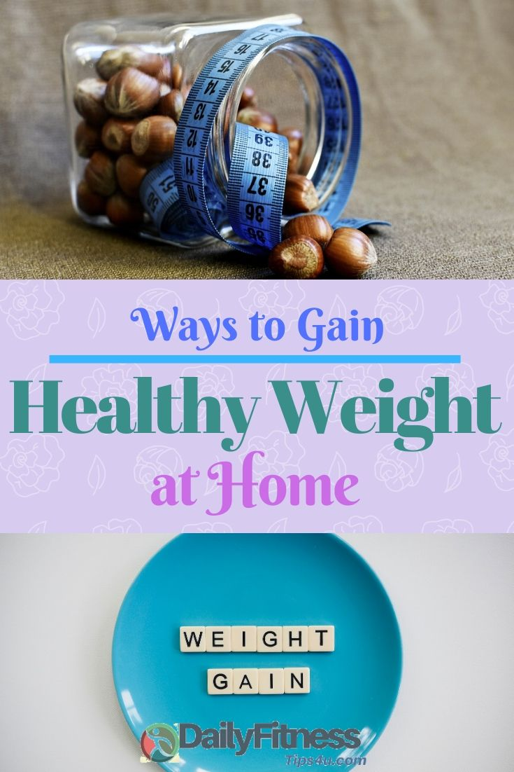 Ways to Gain Healthy Weight